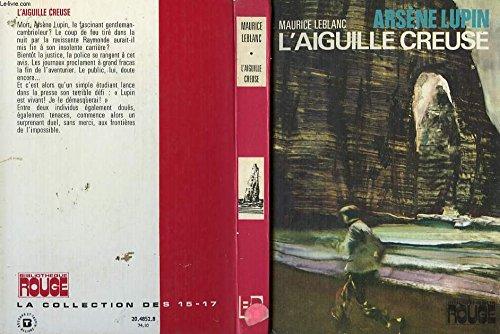 L'Aiguille creuse: Maurice LEBLANC