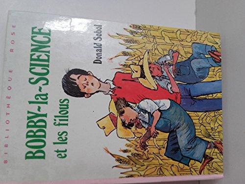 9782010013713: Bobby-la-Science et les filous (Bibliothèque rose)