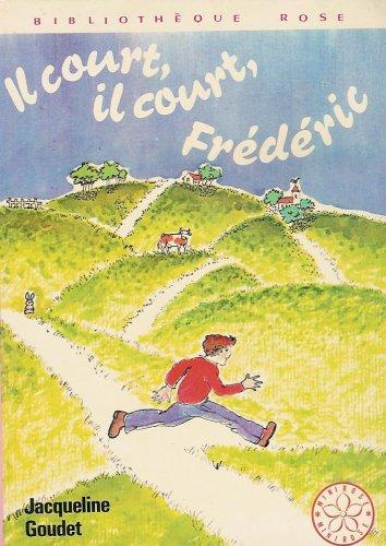 9782010014062: Il court, il court, Frédéric : Série : Minirose : collection : bibliothèque rose cartonnée & illustrée