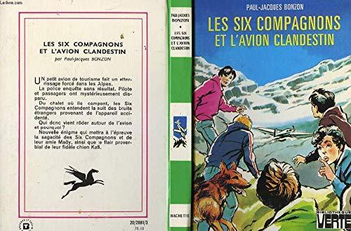 9782010014147: Les Six compagnons et l'avion clandestin (Bibliothèque verte)