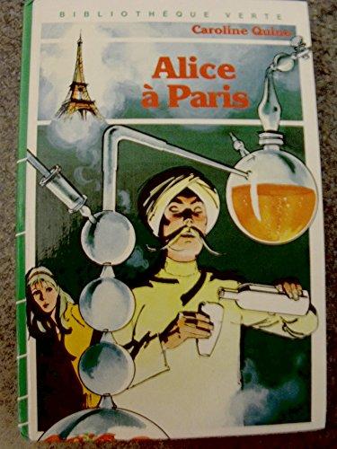 9782010014802: Alice à Paris : Collection : Bibliothèque verte cartonnée & illustrée