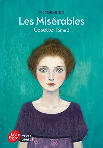 9782010015786: Les misérables - Tome 2 - Cosette - Texte Abrégé