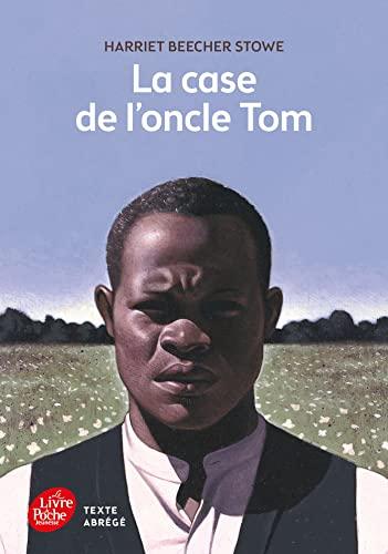 9782010016219: La Case De L'Oncle Tom (Texte Abrege)
