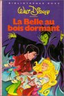 La belle au bois dormant : Collection: La belle au
