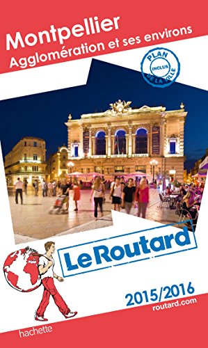 9782010018282: Guide du Routard Montpellier Agglom�ration et ses environs 2015/2016