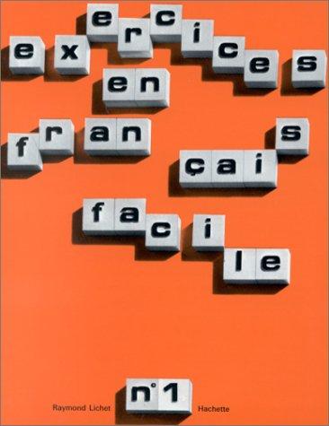Exercices En Francais Facile: Book 1 (French Edition): Lichet, F