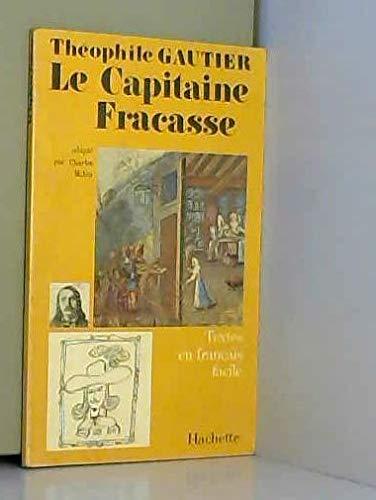 9782010018626: Textes En Francais Facile - Level 2: Gautier: Le Capitaine Fracasse