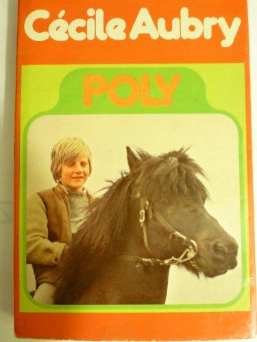9782010020094: Poly, ou la merveilleuse histoire d'un petit garcon eg d'un poney
