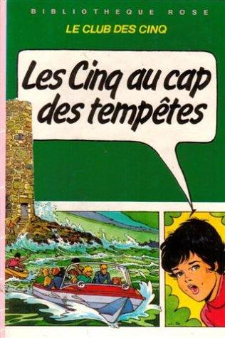 9782010020155: Les cinq au cap des tempêtes : Collection : Bibliothèque rose cartonnée