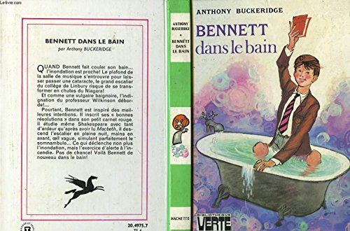 Bennett dans le bain (9782010020445) by Anthony Buckeridge