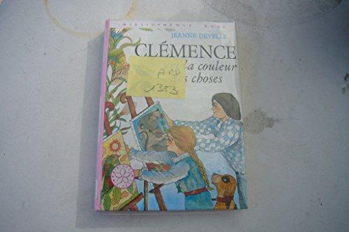 9782010020834: Clémence et la couleur des choses (Bibliothèque rose)