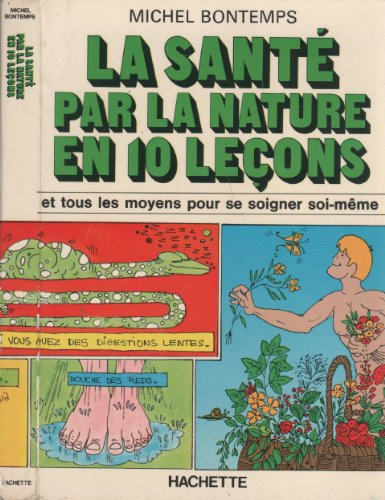9782010022043: La Santé par la nature en dix leçons