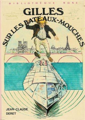 Gilles sur les bateaux-mouches : Collection : Jean-Claude Deret, François