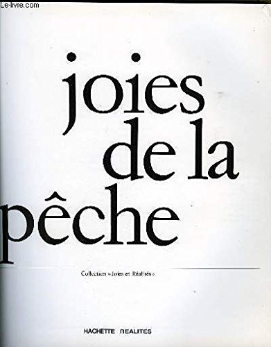 9782010022593: Joies de la peche (Collection Joies et realites) (French Edition)