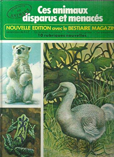 9782010022920: Ces animaux disparus et menacés