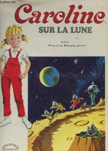 9782010023118: Caroline sur la lune