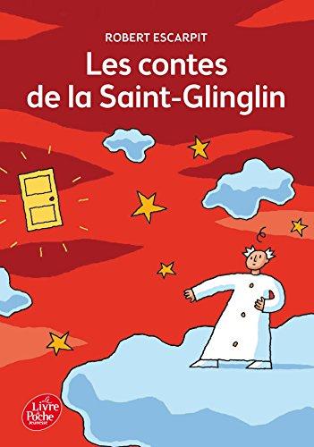 9782010023620: Les contes de la Saint-Glinglin (Livre de Poche Jeunesse)