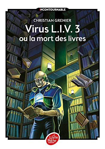 9782010023699: Virus L.I.V. 3 ou La mort des livres