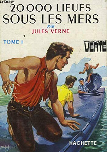 20000 lieues sous les mers tome 1: Jules Verne