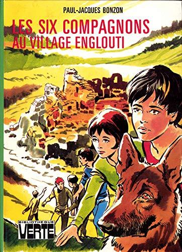 9782010024870: Les Six compagnons au village englouti