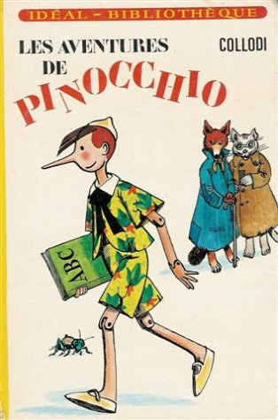 9782010025112: Les aventures de Pinocchio : Collection : Id�al biblioth�que cartonn�e & illustr�e