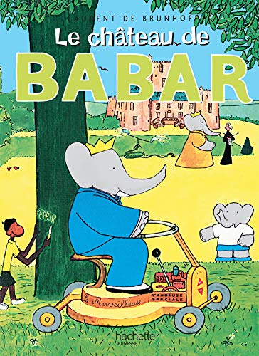 9782010025150: Chateau de Babar (French Edition)