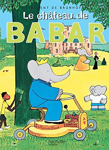 Le Chateau De Babar: de Brunhoff, Laurent