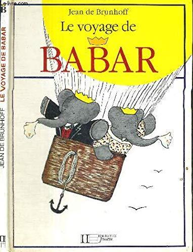 Voyage de Babar (French Edition): de Brunhoff, Laurent;