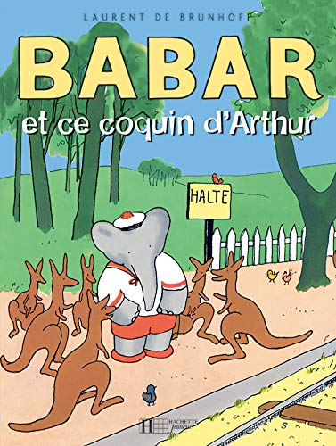 9782010025488: Babar Et Ce Coquin Darthur (French Edition)