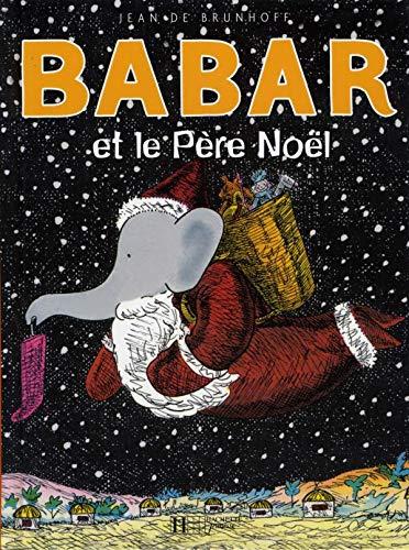 9782010025495: Babar et le Père Noèl