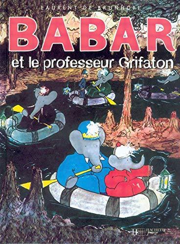 9782010025501: Babar Et Professeur Grifaton (French Edition)