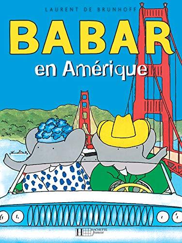 9782010025532: Babar en Amerique
