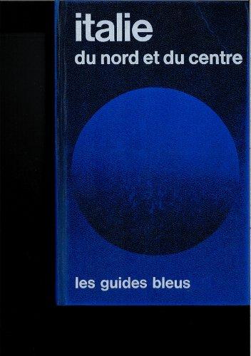9782010026096: Italie du nord et du centre (Les Guides bleus) (French Edition)