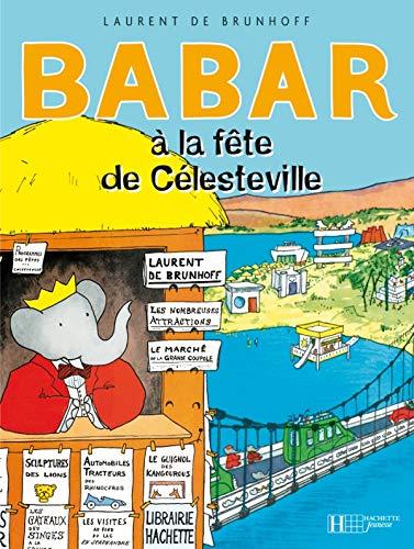 9782010026317: Babar à la fête de Célesteville