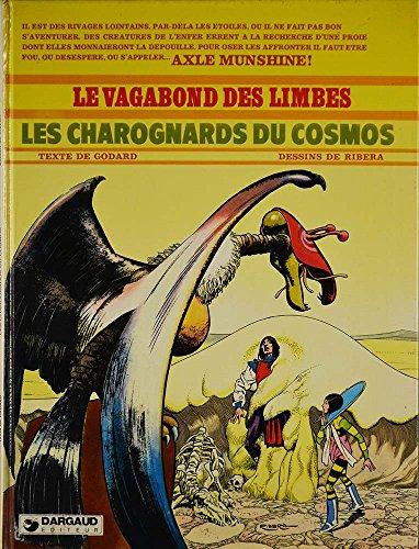 9782010026324: Les Charognards du cosmos (Le Vagabond des limbes)