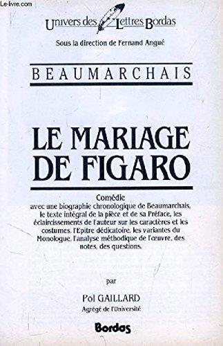 Le mariage de figaro : comedie, 1784: Beaumarchais