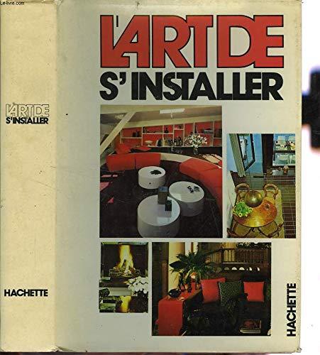 L'Art de s'installer: Sylvie Diarté Brigitte