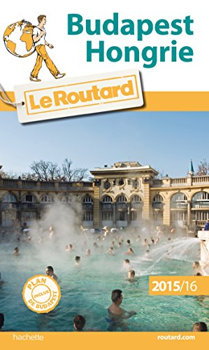 9782010027796: Guide du Routard Budapest, Hongrie 2015/2016