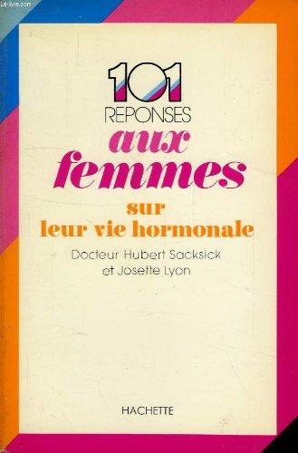 Cent une réponses aux femmes sur leur: Sacksick, Hubert