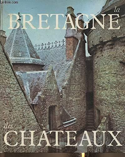 9782010029226: La Bretagne des châteaux (French Edition)