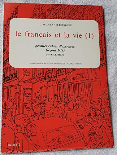 Le Francais et la vie (1) premier: Mauger