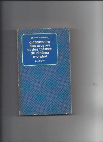 9782010033322: Dictionnaire des œuvres et des thèmes du cinéma mondial (Série Dictionnaire des œuvres et des thèmes) (French Edition)