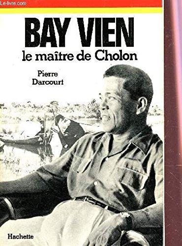 9782010034497: Bay Vien, le maitre de Cholon (Les Grands aventuriers) (French Edition)