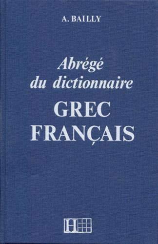 9782010035289: Abrege du Dictionnaire/ Grec Francais (French Edition)