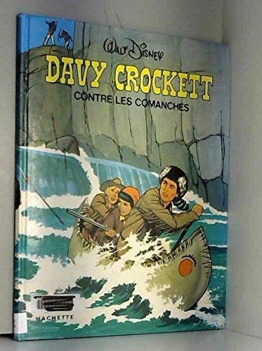 9782010036132: Davy Crockett contre les Comanches