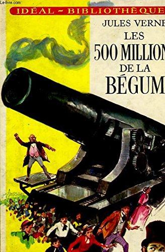 Les 500 millions de la begum: VERNE Jules