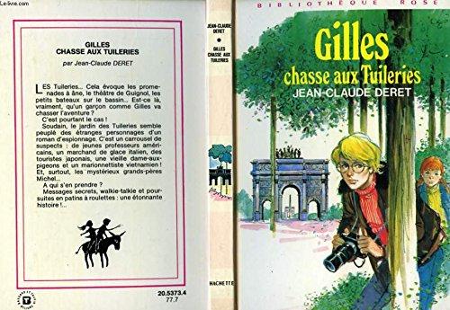 Gilles Chasse Aux Tuileries: Jean-Claude DERET