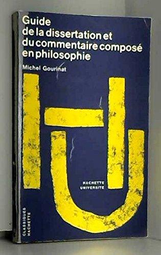 9782010037603: Guide de la dissertation et du commentaire composé en philosophie (Collection Hachette université) (French Edition)