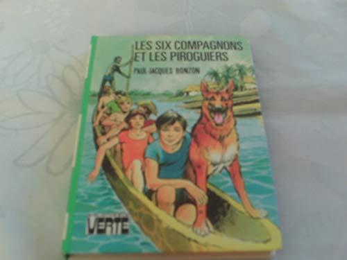 9782010037825: Les Six compagnons et les piroguiers (Bibliothèque verte)