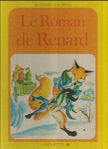 9782010039133: Le Roman de Renard (Le Jardin des rêves)